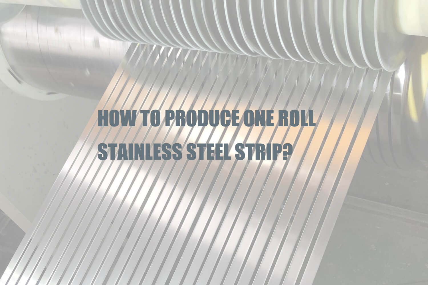 1-roll-stainless-steel-strip-production-process