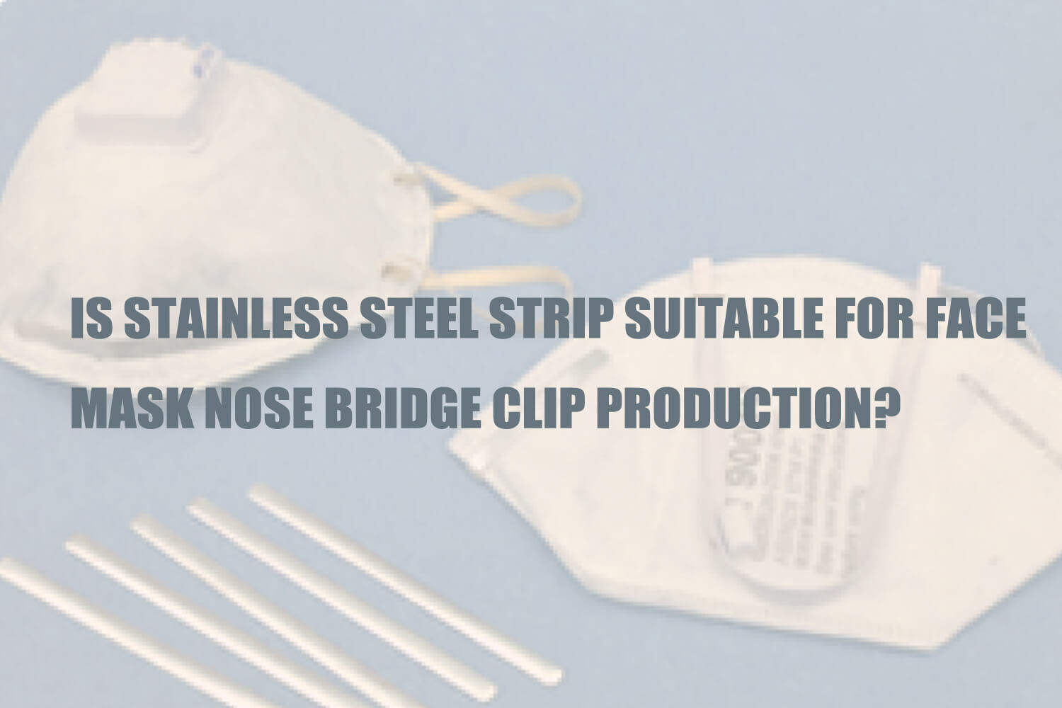 stainles-steel-strip-suitable-for-face-mask