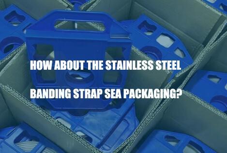 stainless-steel-banding-strap-sea-packaging
