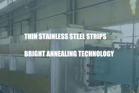 thin-stainless-steel-strips-bright-annealing-technology
