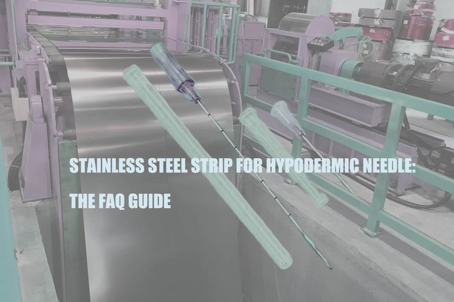 why-stainless-steel-strip-for-hypodermic-needle