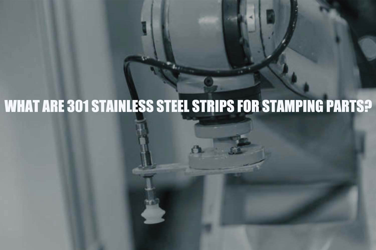 301-stainless-steel-strips-for-stamping-parts