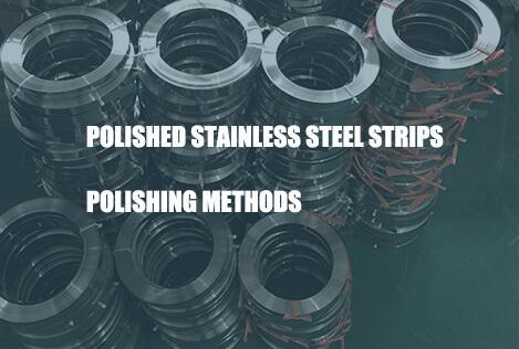 polished-stainless-steel-strips-polishing-methods